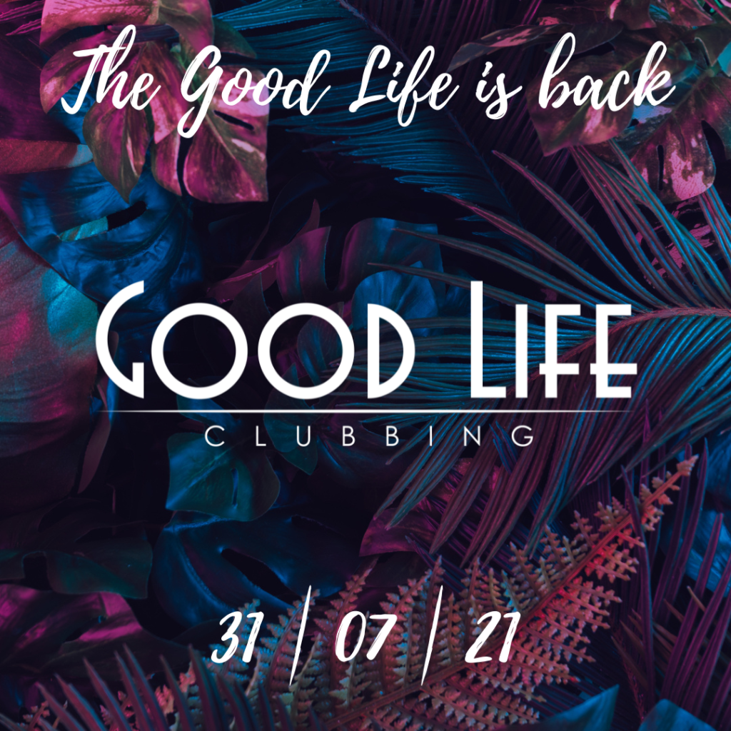 THE GOOD LIFE IS BACK